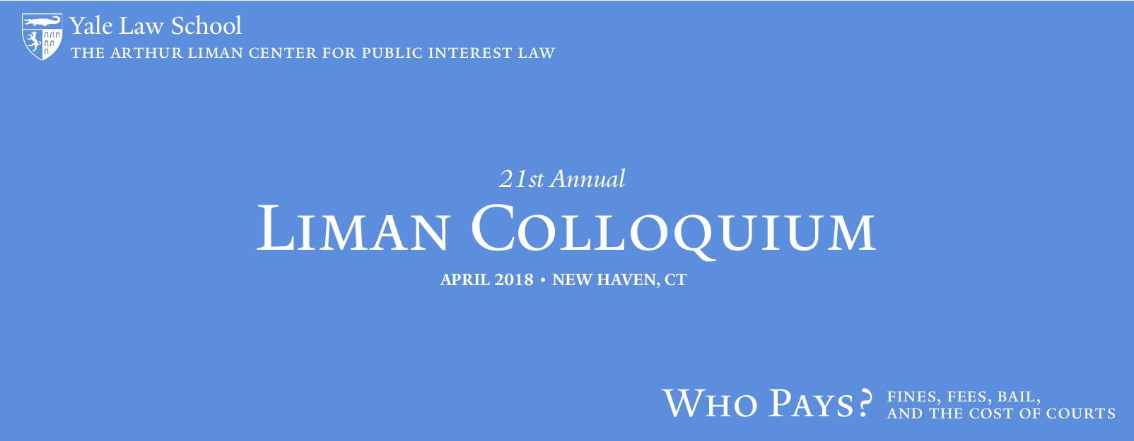 21st Annual Liman Colloquium