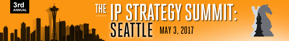 The IP Strategy Summit: Seattle