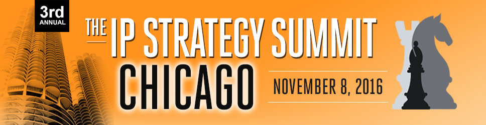 The IP  Strategy Summit: Chicago