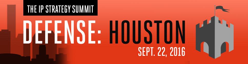 The IP Defense Summit: Houston