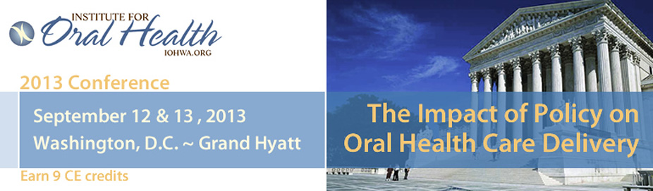 The Impact of Policy on Oral Health Care Delivery