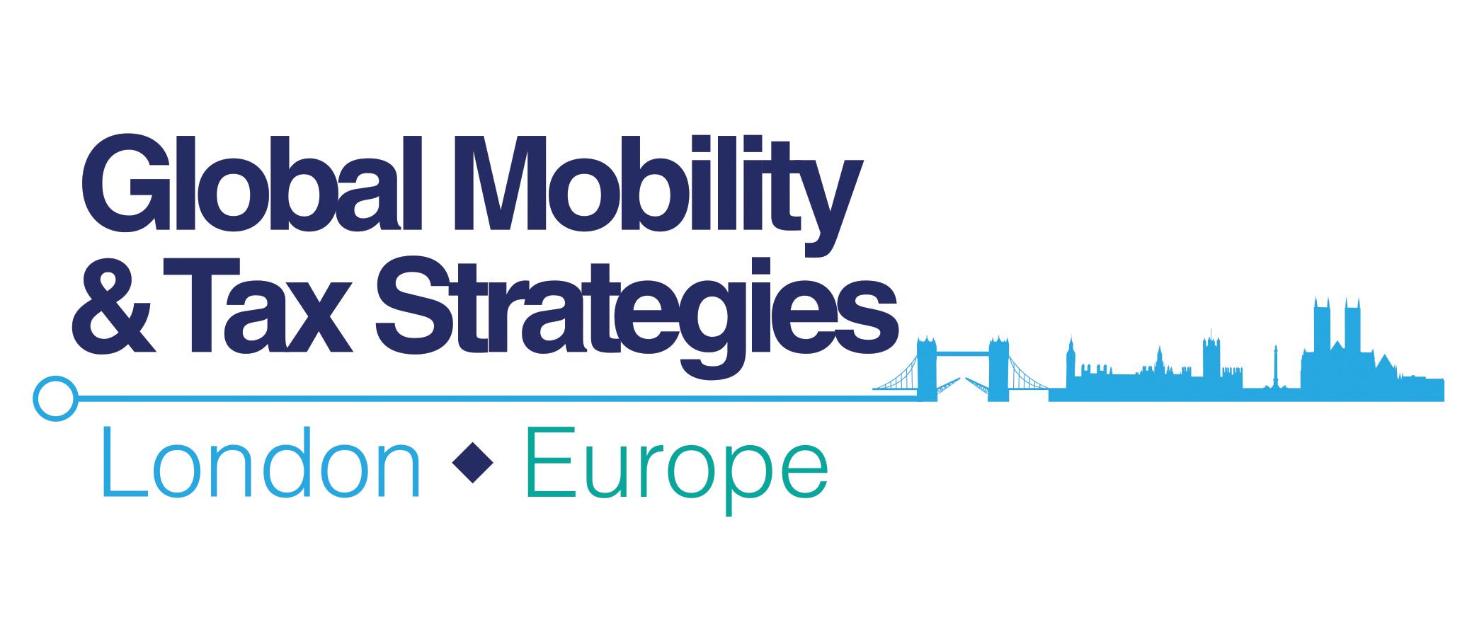 Global Mobility & Tax Strategies London 2017