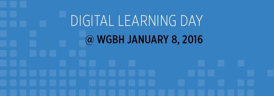 Digital Learning Day @ WGBH
