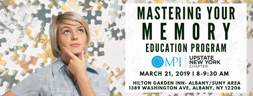 MPI Upstate NY March Education Event - Mastering Your Memory