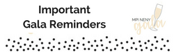 Important Gala Reminders_250