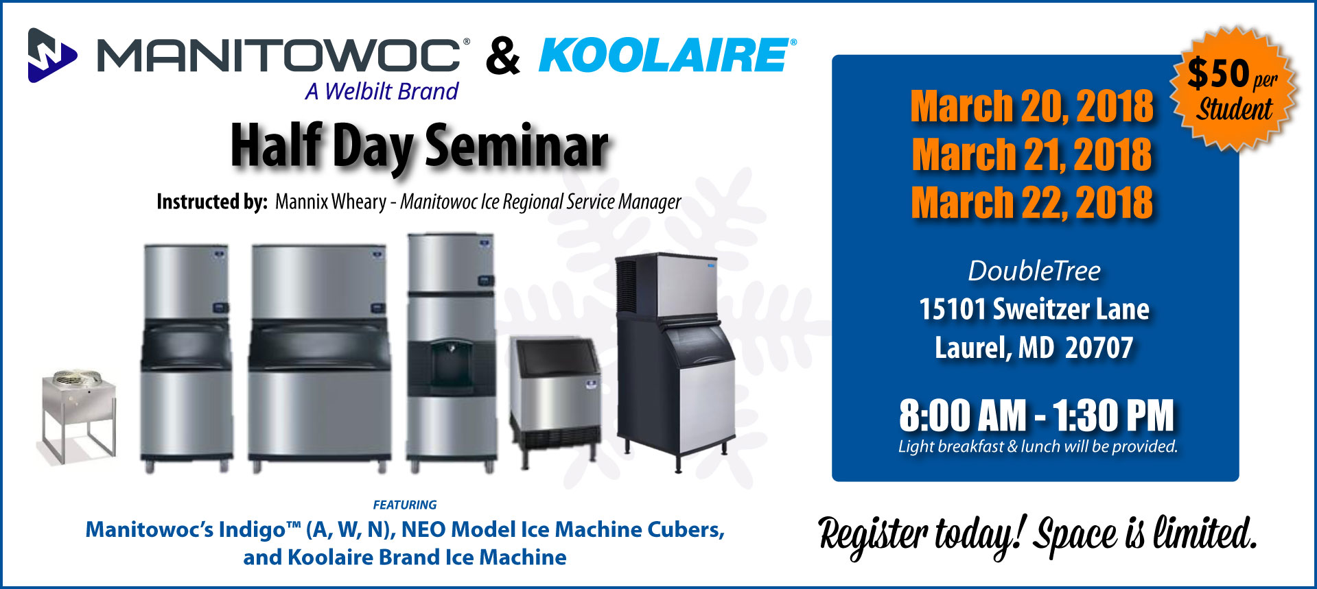 Manitowoc & Koolaire Half-Day Seminar (March 21,  2018)