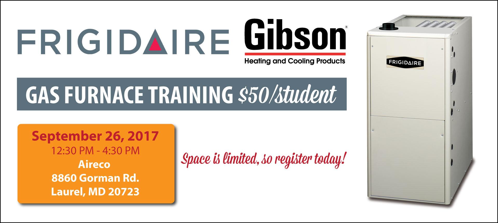 Frigidaire/Gibson Gas Furnace Training  -  Sept. 26, 2017 (Laurel, MD)