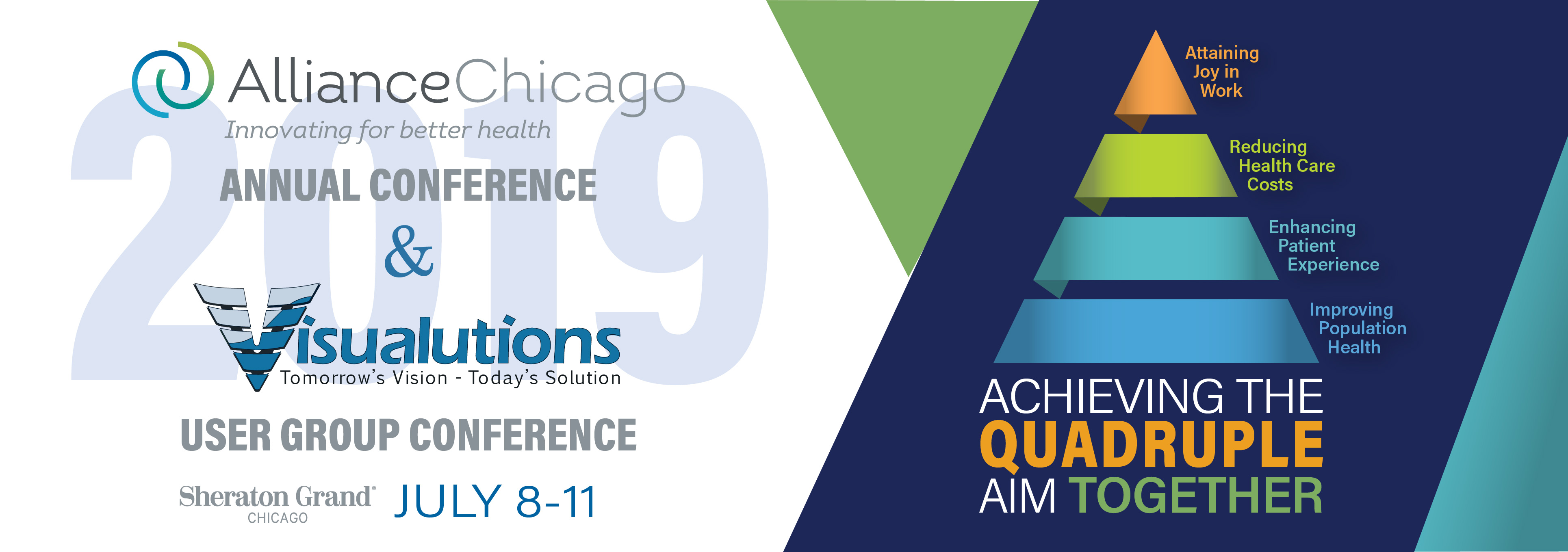 AllianceChicago 2019 Annual Conference & Visualutions 2019 User Group Conference