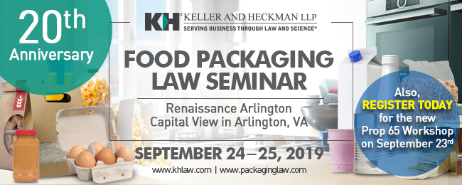 2019 DC Food Packaging Law Seminar and Prop 65 Pre-Conference Workshop