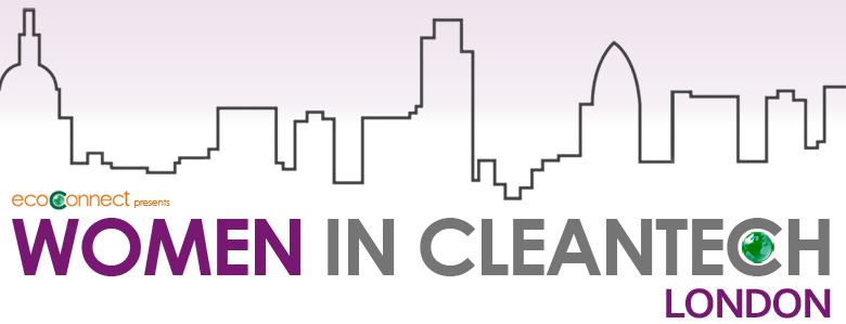 Women in Cleantech Forum: Vision vs Reality in the Built Environment