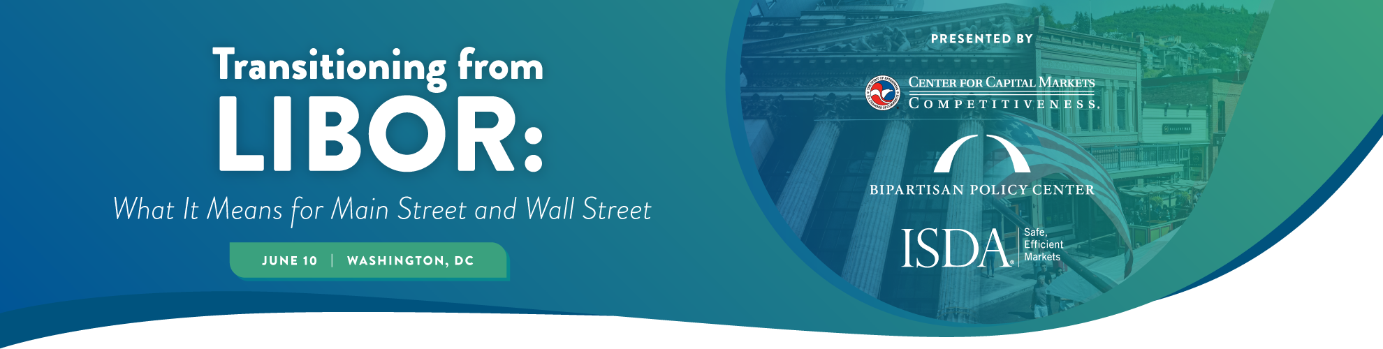 Transitioning from LIBOR: What it Means for Main Street and Wall Street