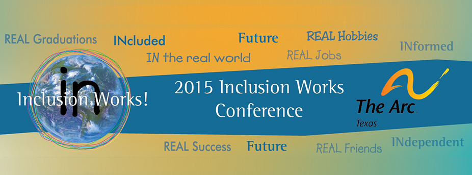 2015 Inclusion Works Conference