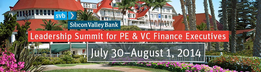 SVB's Leadership Summit for PE & VC Finance Executives 2014