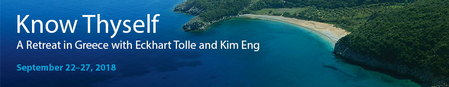 Know Thyself: A Retreat in Greece with Eckhart Tolle and Kim Eng