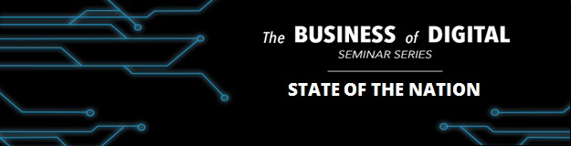 Business of Digital: State of the Nation