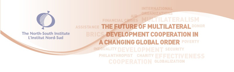 """The Future of Multilateral Development Cooperation in a Changing Global Order"""