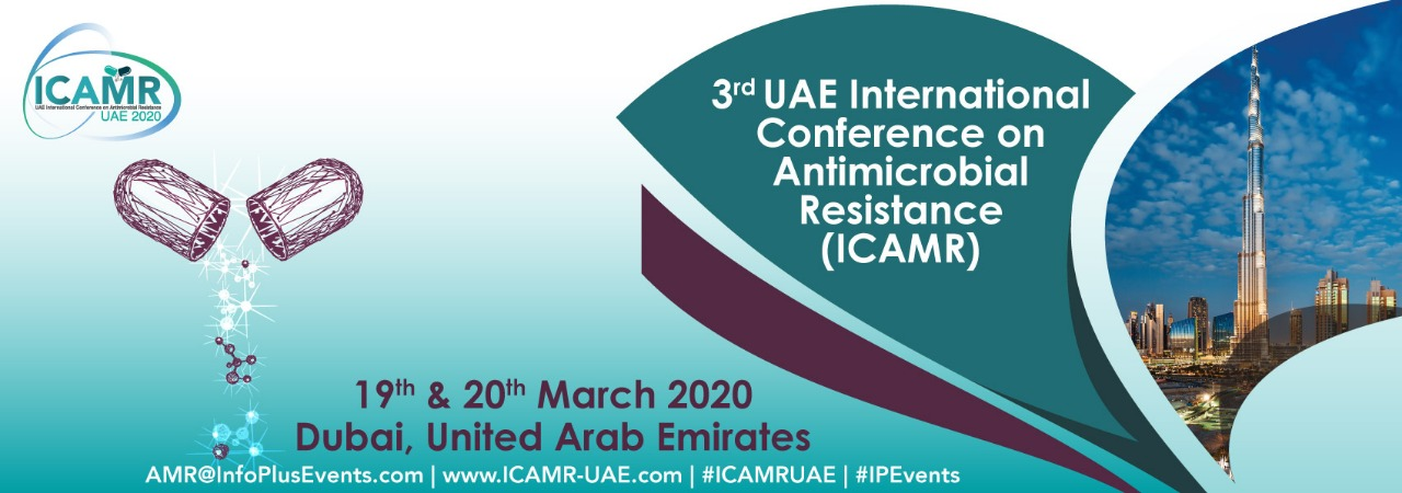 3rd UAE International Conference on Antimicrobial Resistance (ICAMR) 19th & 20th March,2020