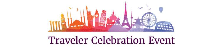 Traveler Celebration Event