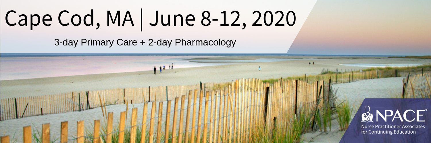 3-day Primary Care + 2-Day Pharmacology - Cape Cod 2020
