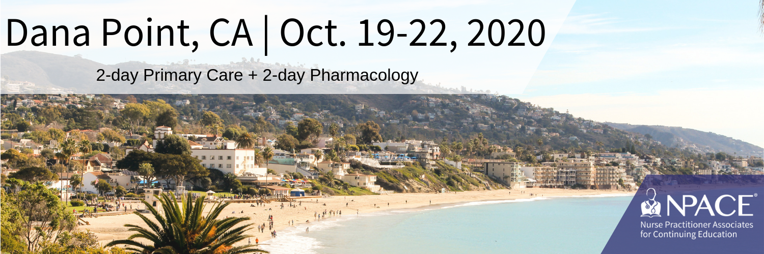 2-day Primary Care + 2-Day Pharmacology - Dana Point 2020