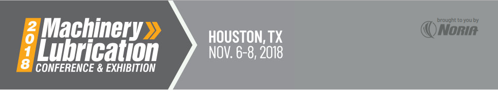Machinery Lubrication 2018 Conference and Exhibition