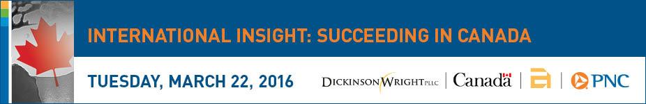 International Insight: Succeeding in Canada