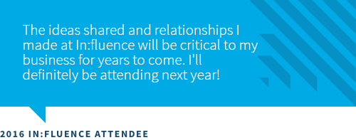 Influence Attendee Quote