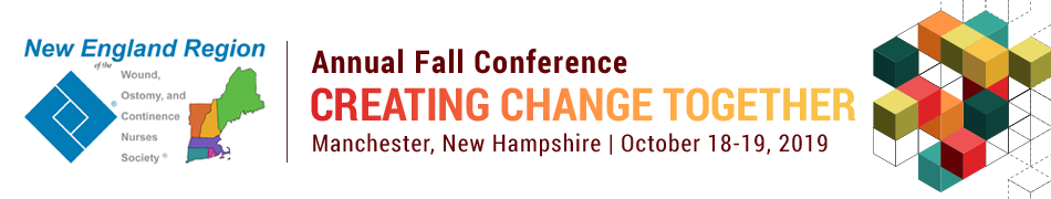 New England Region of the Wound, Ostomy and Continence Nurses Society 2019 Annual Fall Conference