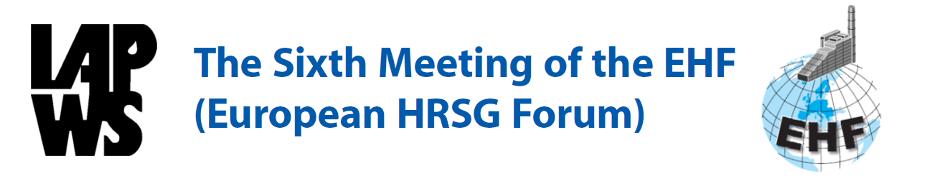 The Sixth Meeting of the EHF (European HRSG Forum)