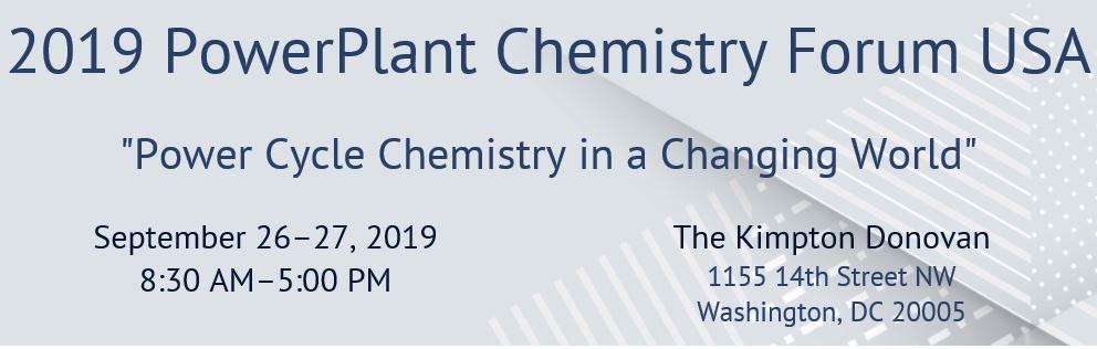 2019 PowerPlant Chemistry Forum USA