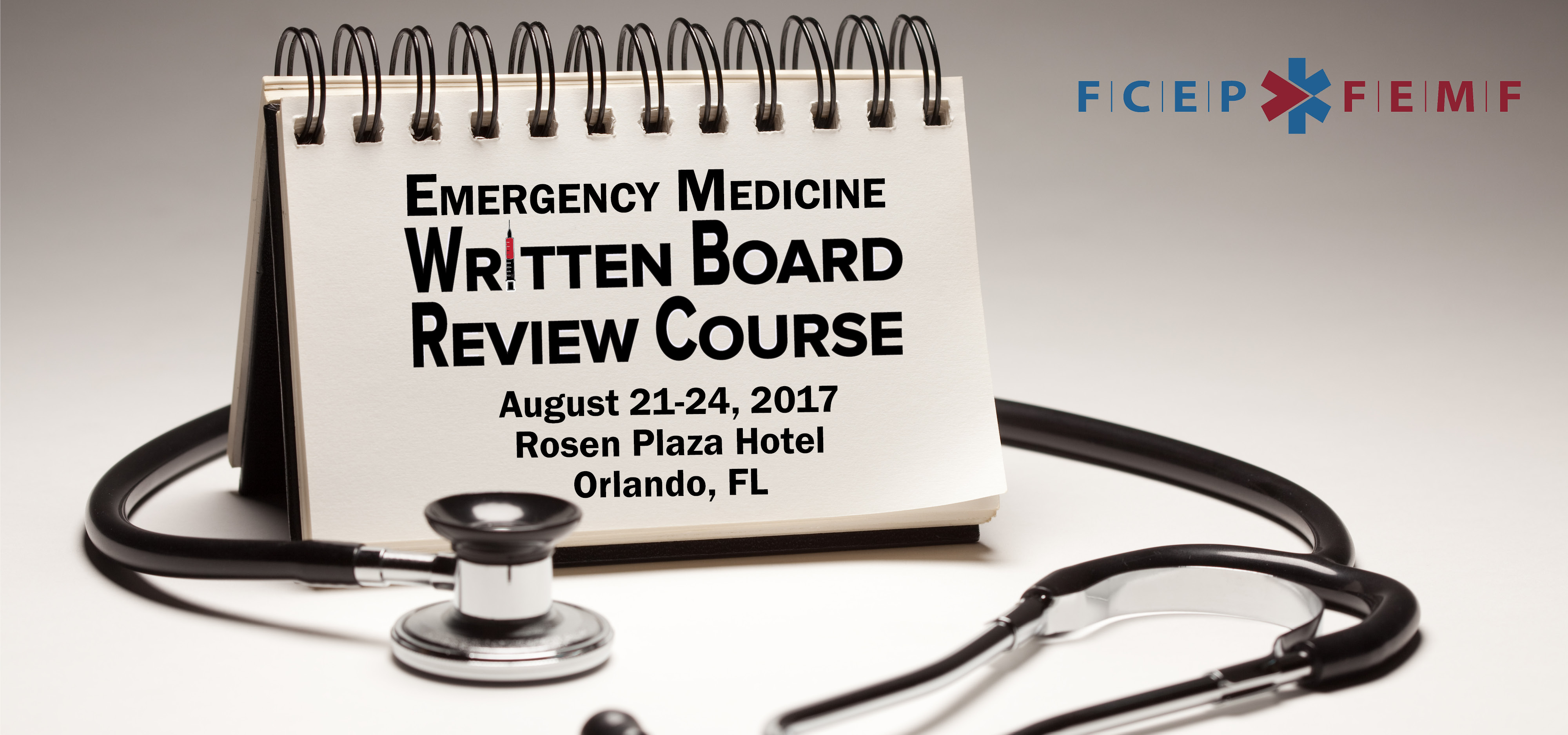 Florida's Emergency Medicine Written Board Review Course 2017