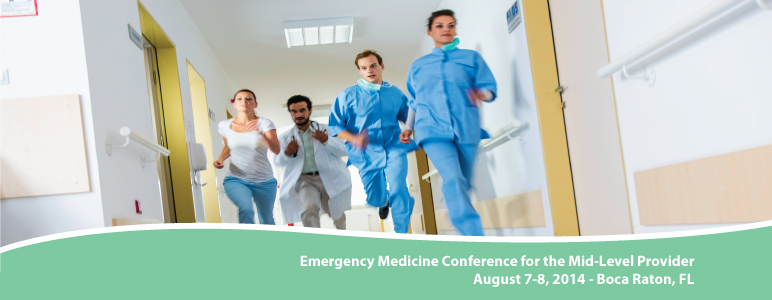 Emergency Medicine Conference for the Mid-Level Provider 2014
