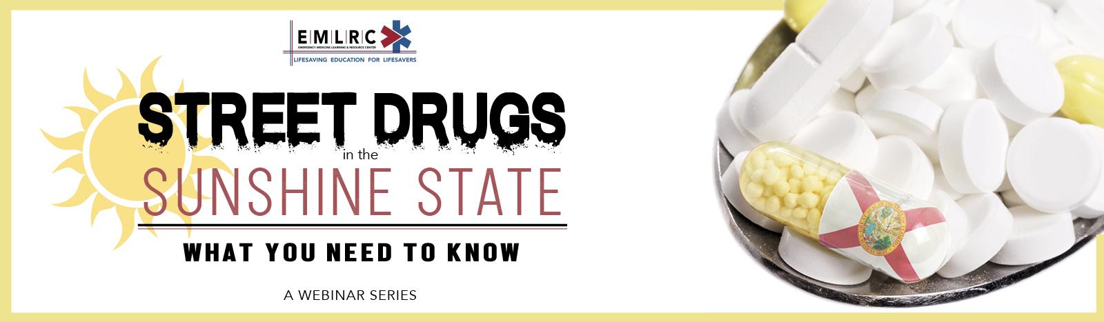 Street Drugs Sunshine State_Cvent