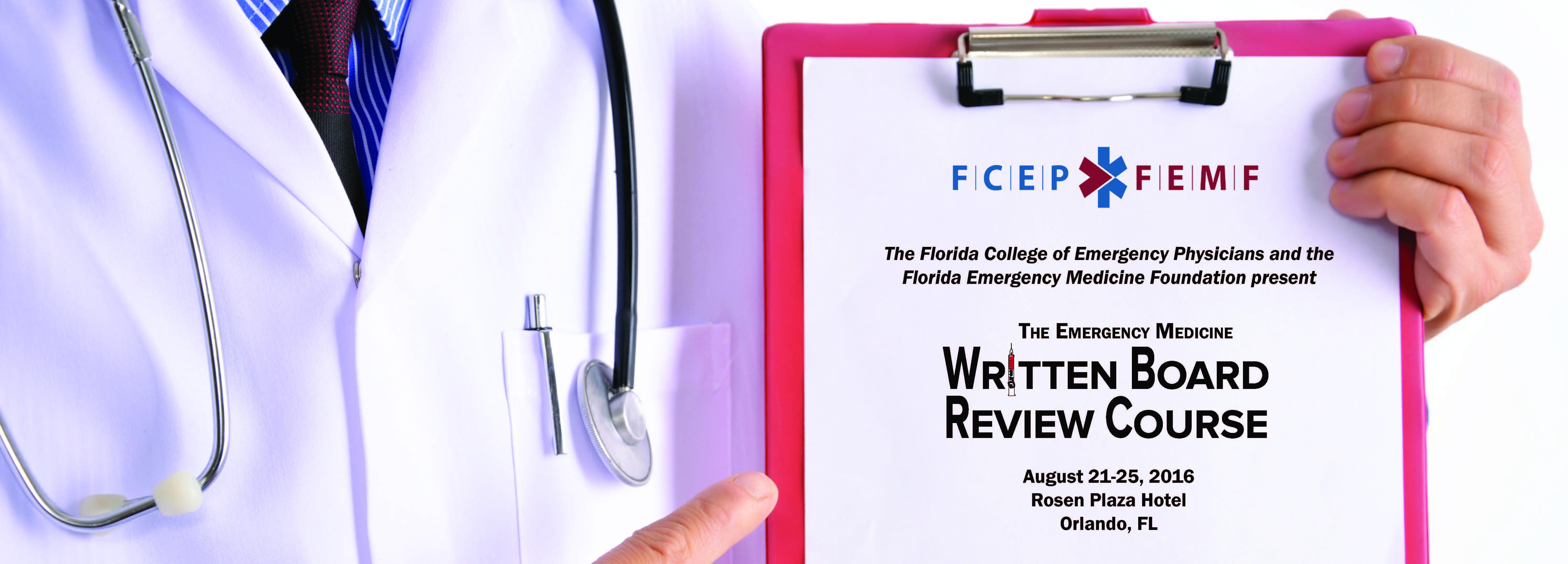 Florida's Emergency Medicine Written Board Review Course 2016