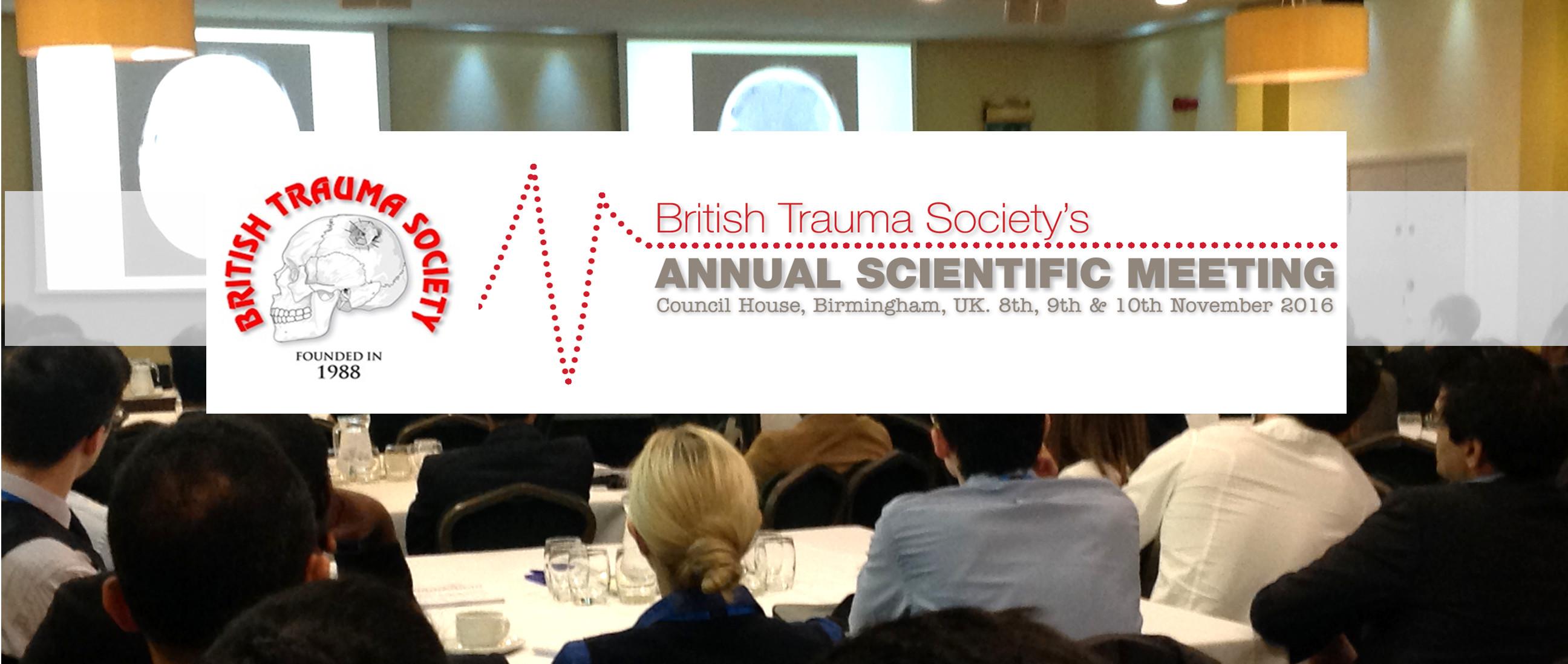 British Trauma Society Annual Meeting 2016