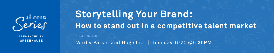 OPEN Series: Storytelling Your Employer Brand