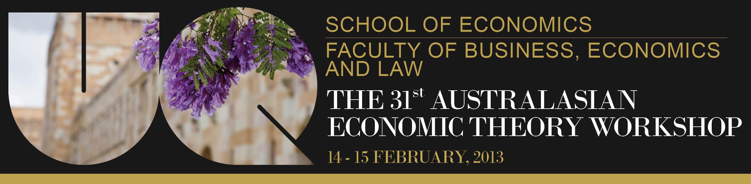 31st Australasian Economic Theory Workshop