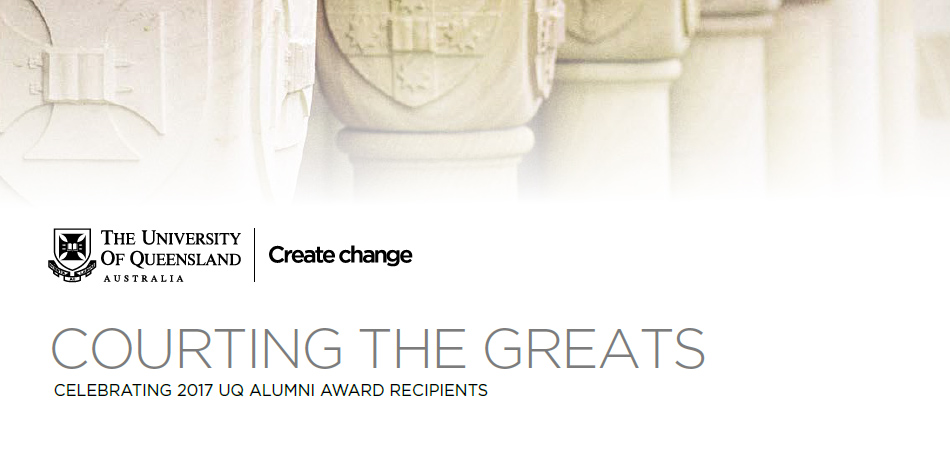 Courting the Greats: Celebrating 2017 UQ alumni award recipients