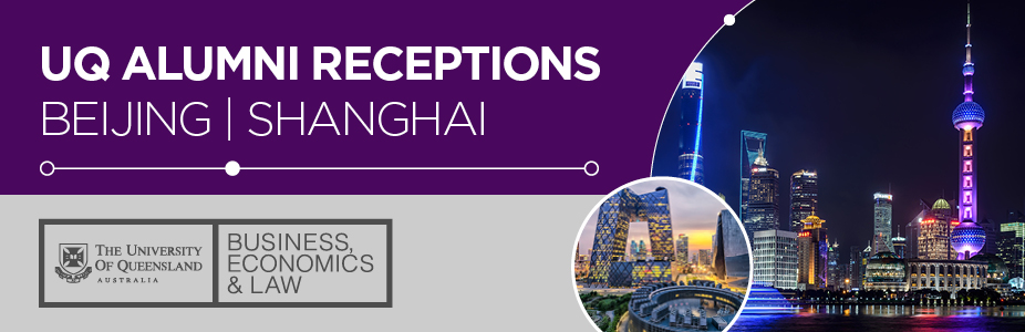 2018 UQ Alumni Receptions in Beijing and Shanghai