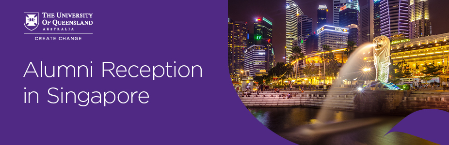 UQ Alumni Reception in Singapore