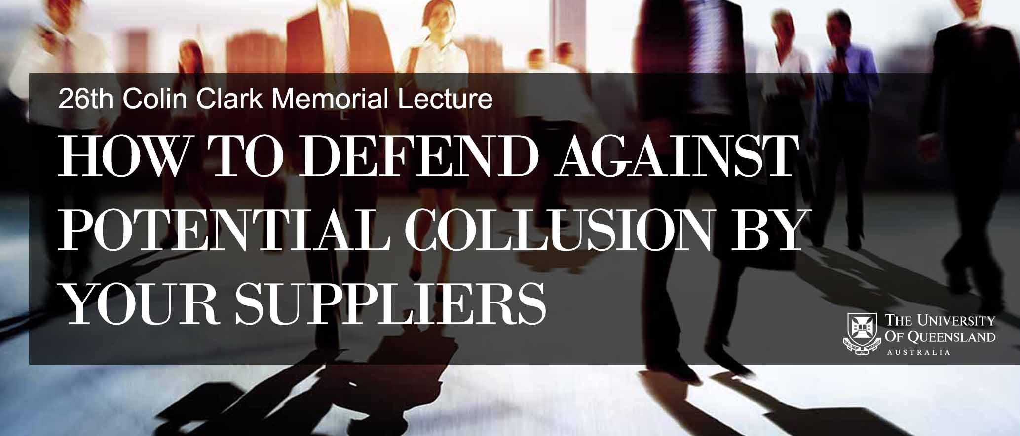 Colin Clark Memorial Lecture