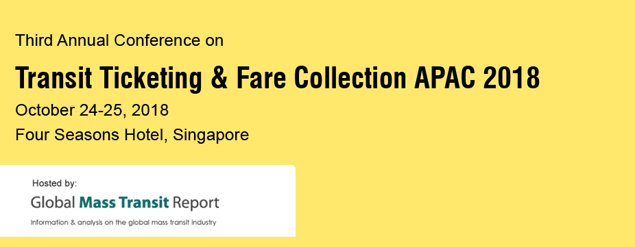 Third Annual Conference on Transit Ticketing & Fare Collection APAC 2018