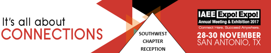 IAEE Southwest Chapter Reception at EXPO! EXPO! 2017 in San Antonio