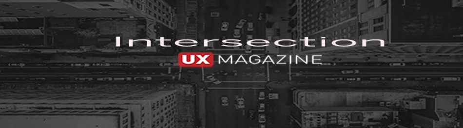 Intersection by UX Magazine