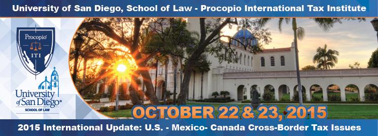 USD School of Law - Procopio International Tax Institute 2015 International Update