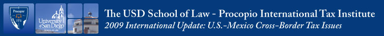 USD School of Law - Procopio International Tax Institute 2009 International Update
