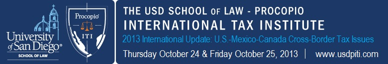 USD School of Law - Procopio International Tax Institute 2013 International Update