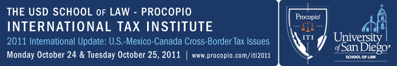 USD School of Law - Procopio International Tax Institute 2011 International Update