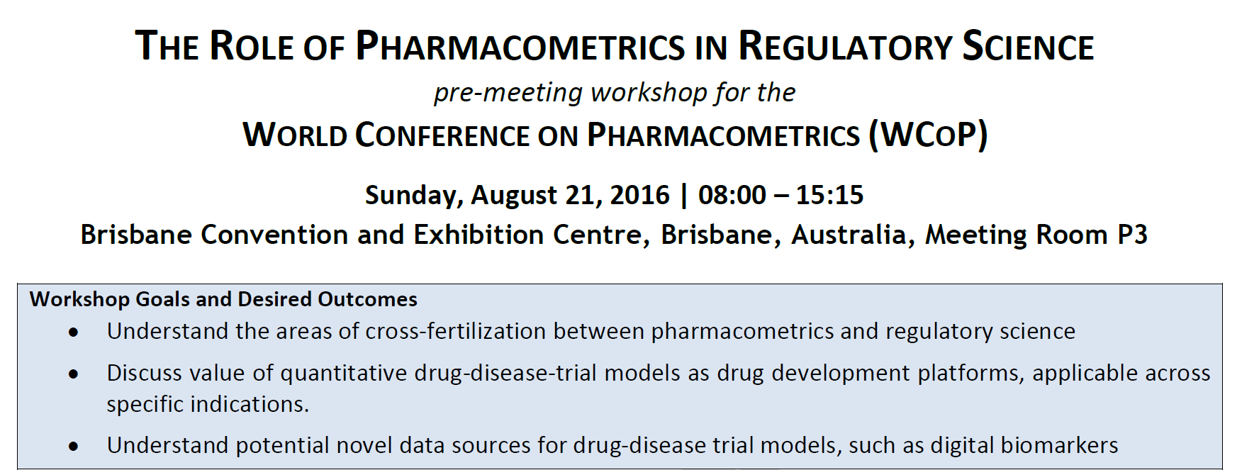 WCoP Pre-Meeting Workshop: Role of Pharmacometrics in Regulatory Science