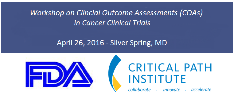 Workshop on Clinical Outcome Assessments (COAs) in Cancer Clinical Trials